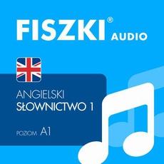 FISZKI audio – j. angielski – Słownictwo 1