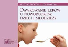 Dawkowanie leków u noworodków, dzieci i młodzieży