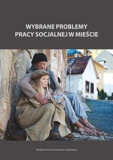 Wybrane problemy pracy socjalnej w mieście