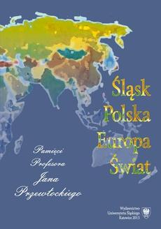 Śląsk - Polska - Europa - Świat - 01 O Profesorze Janie Przewłockim