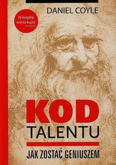 Kod talentu Jak zostać geniuszem