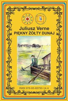 Piękny żółty Dunaj. Wg rękopisu. Pierwsze polskie tłumaczenie