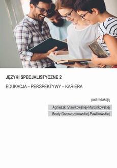 Speclang 2. Języki specjalistyczne. Edukacja – Perspektywy – Kariera