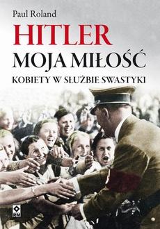 Hitler moja miłość