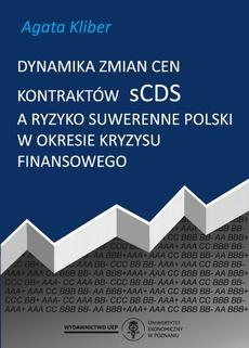 Dynamika zmian cen kontraktów sCDS a ryzyko suwerenne Polski w okresie kryzysu finansowego