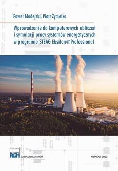 Wprowadzenie do komputerowych obliczeń symulacji pracy systemów energetycznych w programie Steag Ebsilon