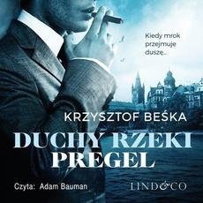 Duchy rzeki Pregel. Detektyw Stanisław Berg. Tom 2