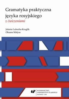 Gramatyka praktyczna języka rosyjskiego z ćwiczeniami - 01 Rzeczownik; Przymiotnik; Zaimek; Liczebnik; Przysłówek; Kategoria stanu. Predykatywy, przysłówki predykatywne; Czasownik