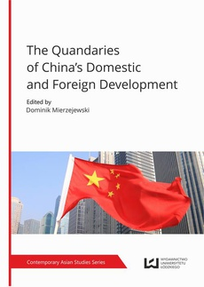 The Quandaries of China's Domestic and Foreign Development
