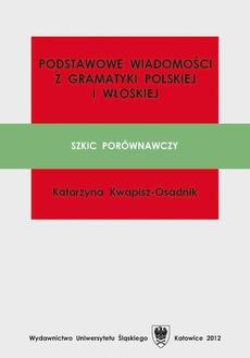 Podstawowe wiadomości z gramatyki polskiej i włoskiej - 03 Rozdz. 2, cz. 2. Morfologia: Czasownik; Przysłówek; Przyimek; Spójnik; Wykrzyknik