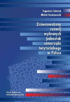 Zrównoważony rozwój wybranych jednostek samorządu terytorialnego w Polsce