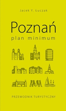 Poznań – plan minimum