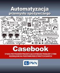 Automatyzacja przemysłu spożywczego - Casebook