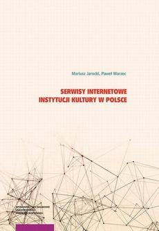 Serwisy internetowe instytucji kultury w Polsce