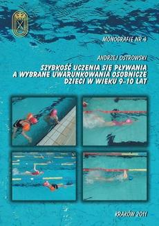 Szybkość uczenia się pływania a wybrane uwarunkowania osobnicze dzieci w wieku 9-10 lat