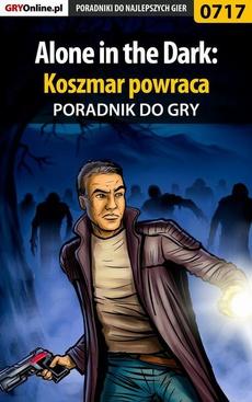 Alone in the Dark: Koszmar powraca - poradnik do gry