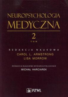 Neuropsychologia medyczna tom 2