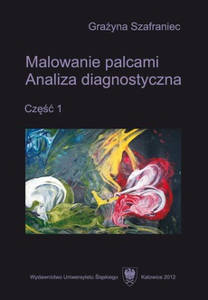 Malowanie palcami. Cz. 1 - 04 Rozdz. 5. Muzyka do malowania palcami; Podsumowanie; Aneksy; Bibliografia