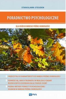 Poradnictwo psychologiczne dla osób w okresie późnej dorosłości