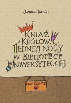 Kniaź i królowa jednej nocy w Bibliotece Uniwersyteckiej