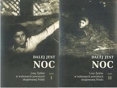 Dalej jest noc Losy Żydów w wybranych powiatach okupowanej Polski