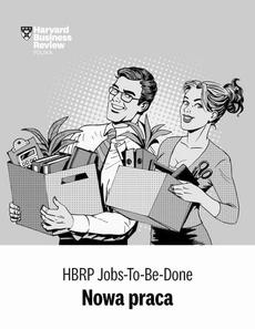 "HBRP Jobs-To-Be-Done ""Nowa praca"""
