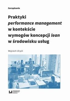 Praktyki performance management w kontekście wymogów koncepcji lean w środowisku usług