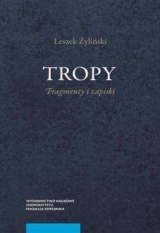 Tropy. Fragmenty i zapiski