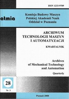 Archiwum Technologii Maszyn i Automatyzacji 28/3