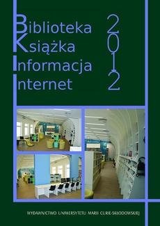 Biblioteka. Książka. Informacja. Internet 2012