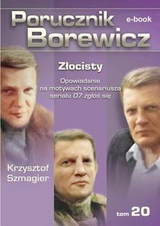 Porucznik Borewicz. Złocisty. TOM 20