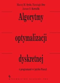 Algorytmy optymalizacji dyskretnej z programami w języku Pascal