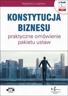 Konstytucja biznesu – praktyczne omówienie pakietu ustaw