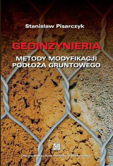 Geoinżynieria. Metody modyfikacji podłoża gruntowego