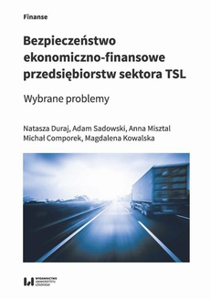 Bezpieczeństwo ekonomiczno-finansowe przedsiębiorstw sektora TSL