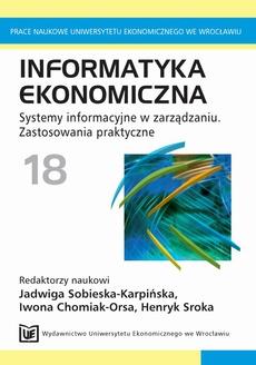 Informatyka ekonomiczna 18. Systemy informacyjne w zarządzaniu. Zastosowania praktyczne
