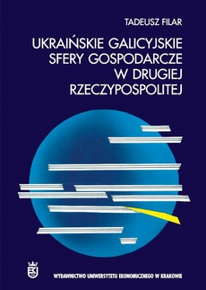 Ukraińskie galicyjskie sfery gospodarcze w Drugiej Rzeczypospolitej