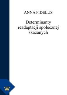 Determinanty readaptacji społecznej skazanych