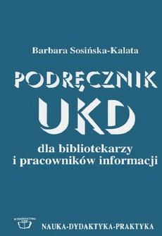 Podręcznik UKD dla bibliotekarzy i pracowników informacji