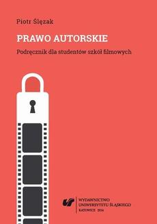 Prawo autorskie. Wyd. 2. popr. i uzup. (Stan prawny na dzień 1 października 2014 r.) - 03 Autorskie prawa osobiste