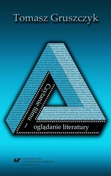 Czytanie filmu - oglądanie literatury - 06 Literacka i filmowa autorefleksyjność