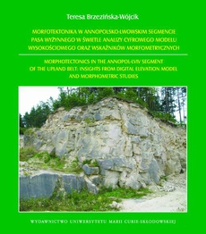 Morfotektonika w annopolsko-lwowskim segmencie pasa wyżynnego w świetle analizy cyfrowego modelu wysokościowego oraz wskaźników morfometrycznych