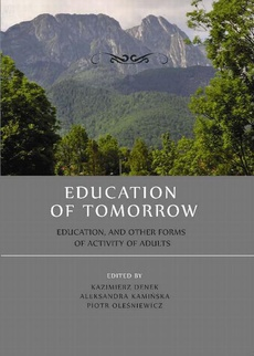 Education of tomorrow. Education, and other forms of activity of adults