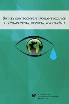 """Światy oświeconych i romantycznych - 08 Wizja przestrzeni eschatologicznych w """"Teatrum myśli""""… Wenantego Tyszkowskiego"""