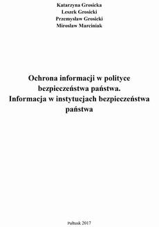 Ochrona informacji w polityce bezpieczeństwa państwa. Informacja w instytucjach bezpieczeństwa państwa.