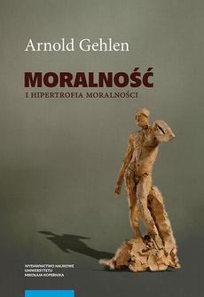 Moralność i hipertrofia moralności. Etyka pluralistyczna