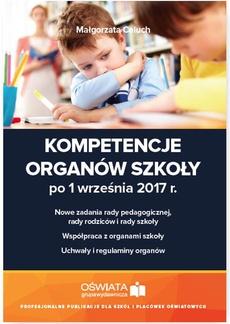 Kompetencje organów szkoły po 1 września 2017 r.