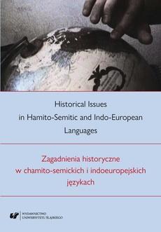 Historical Issues in Hamito-Semitic and Indo-European languages. Zagadnienia historyczne w chamito-semickich i indoeuropejskich językach - 08 Swoistości języków semickich