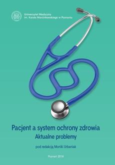 Pacjent a system ochrony zdrowia. Aktualne problemy