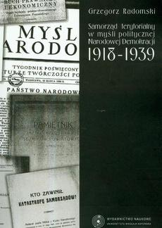 Samorząd terytorialny w myśli politycznej Narodowej Demokracji 1918-1939